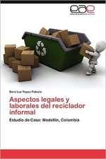 Aspectos Legales y Laborales del Reciclador Informal:  Que Es y Como Se Mide