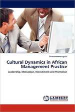 Cultural Dynamics in African Management Practice