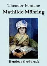 Mathilde Möhring (Großdruck)