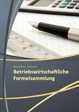 Betriebswirtschaftliche Formelsammlungen