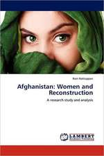 Afghanistan: Women and Reconstruction