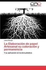 La Elaboracion de Papel Artesanal Su Coloracion y Permanencia