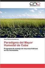 Paradigma del Mayor Humedal de Cuba