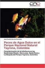 Peces de Agua Dulce En El Parque Nacional Natural Tayrona, Colombia:  Supuestos Relevantes de Su Quiebra