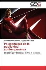 Psicoanalisis de La Publicidad Contemporanea:  Perspectiva de Genero