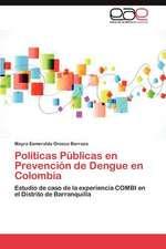 Politicas Publicas En Prevencion de Dengue En Colombia