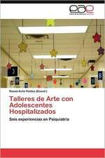 Talleres de Arte Con Adolescentes Hospitalizados:  Herramienta de La Web 2.0 Para Algebra Lineal