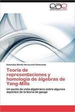 Teoria de Representaciones y Homologia de Algebras de Yang-Mills:  Las Escuelas de Medicina de Mujeres