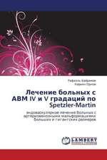 Lechenie bol'nykh s AVM IV i V gradatsiy po Spetzler-Martin