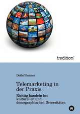 Telemarketing in der Praxis