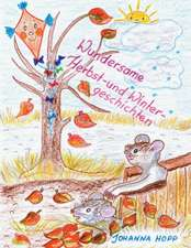 Wundersame Herbst- Und Wintergeschichten:  Manipulation