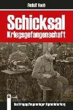 Schicksal Kriegsgefangenschaft Deutsch