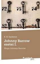 Johnny Barrow Esetei I.:  Wer Hat Angst VOR Der Wahrheit?