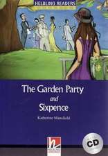 The Garden Party /and/ Sixpence, mit 1 Audio-CD. Level 4 (A2 /B1)