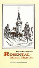 Rosental - Meine Heimat