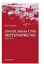 Angst, Haas und Seitensprung