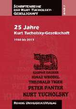 25 Jahre Kurt Tucholsky-Gesellschaft