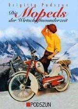 Die Mopeds der Wirtschaftswunderzeit