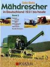 Mähdrescher in Deutschland von 1932 bis heute 2