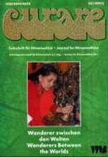 Curare. Zeitschrift für Ethnomedizin und transkulturelle Psychiatrie / Wanderer zwischen den Welten
