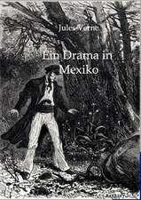 Ein Drama in Mexiko