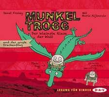 Munkel Trogg - Der kleinste Riese der Welt und der große Drachenflug