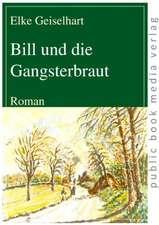 Bill und die Gangsterbraut
