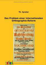 Das Problem einer internationalen Orthographie-Reform