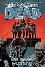 The Walking Dead 22: Ein neuer Anfang