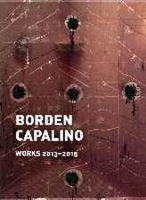 Borden Capalino:  Works 2013-2015