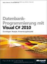 Datenbank-Programmierung mit Visual C# 2010