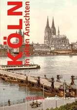 Postkartenbuch Köln in alten Ansichten