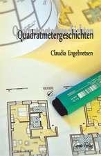 Engebretsen, C: Quadratmetergeschichten