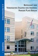 Botschaft Der Vereinigten Staaten Von Amerika Pariser Platz Berlin:  English Version