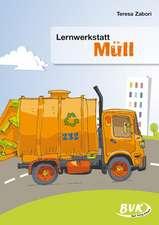 "Lernwerkstatt ""Müll"""