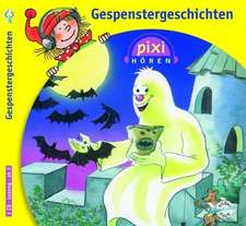 Pixi Hören. Gespenstergeschichten