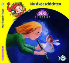 Pixi Hören. Musikgeschichten