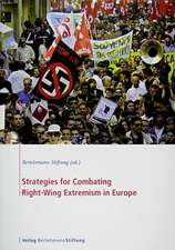 Strategies for Combating Right-Wing Extremism in Europe