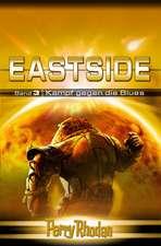 Perry Rhodan Eastside-Trilogie 03