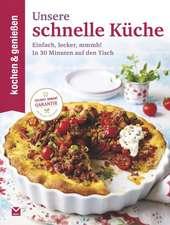Kochen & Genießen Unsere schnelle Küche
