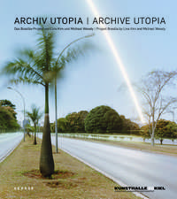 Archive Utopia: The Brasilia Project