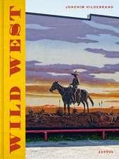 Joachim Hildebrand: Wild West