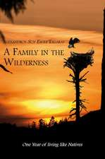 A Family in the Wilderness