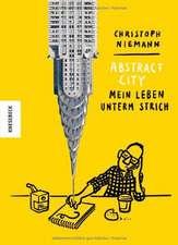 Abstract City - Mein Leben unterm Strich