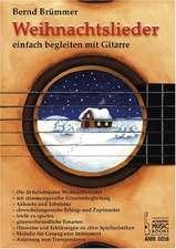 Weihnachtslieder einfach begleiten mit Gitarre