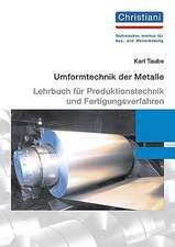 Umformtechnik der Metalle