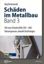 Schäden im Metallbau - Band 3