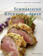 Schwäbische Küchenklassiker - fein gemacht