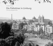 Die Pallottiner in Limburg