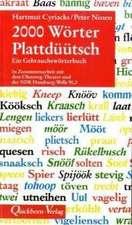 Zweitausend ( 2000) Wörter Plattdüütsch